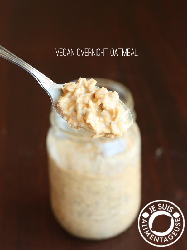 Vegan overnight oatmeal - A base recipe that can be customized to your tastes! alimentageuse.com #vegan #breakfast