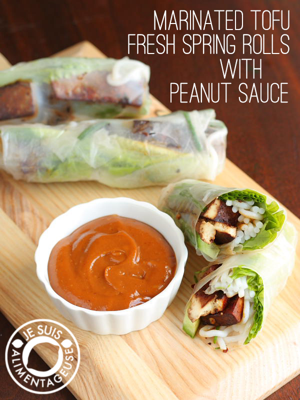 Marinated Tofu Fresh Spring Rolls with Peanut Sauce - alimentageuse.com #vietnamese #appetizers #vegan #GF