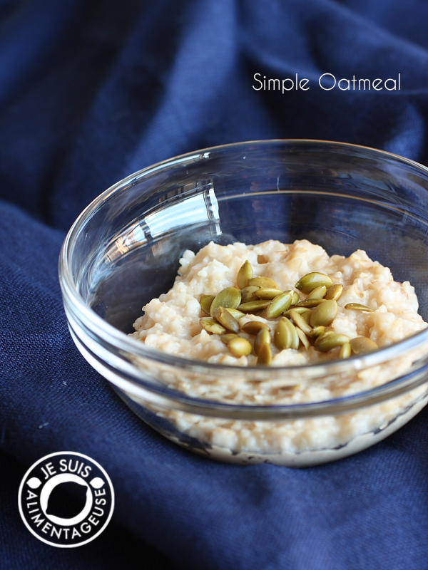 Simple Oatmeal | alimentageuse.com | #breakfast #oatmeal #healthy #vegan