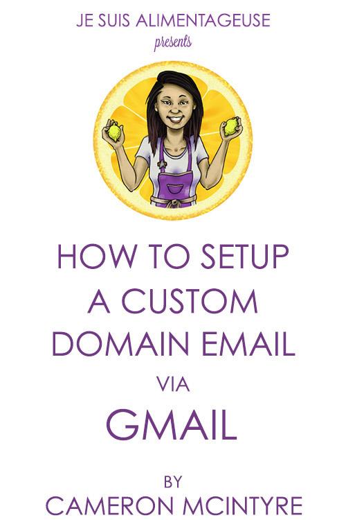 How To Setup Custom Domain Email via Gmail | alimentageuse.com #tutorial #blogging #DIY #custom