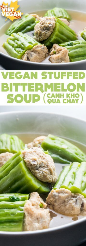 Canh Kho Qua Chay - Vegan Stuffed Bittermelon Soup