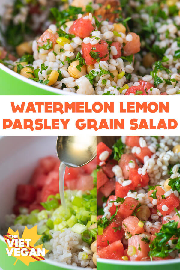 Watermelon Lemon Parsley Grain Salad | The Viet Vegan