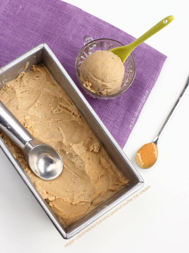 Vegan Caramelized Banana Peanut Butter Ice Cream